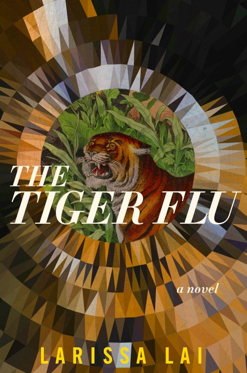 Book cover: The Tiger Flu by Larissa Lai