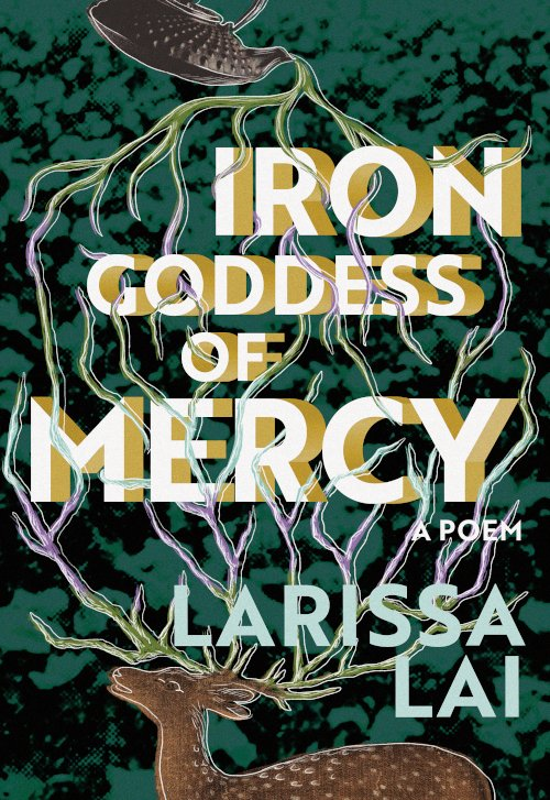 Book cover: Iron Goddess of Mercy by Larissa Lai